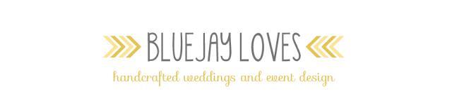 BlueJay Loves